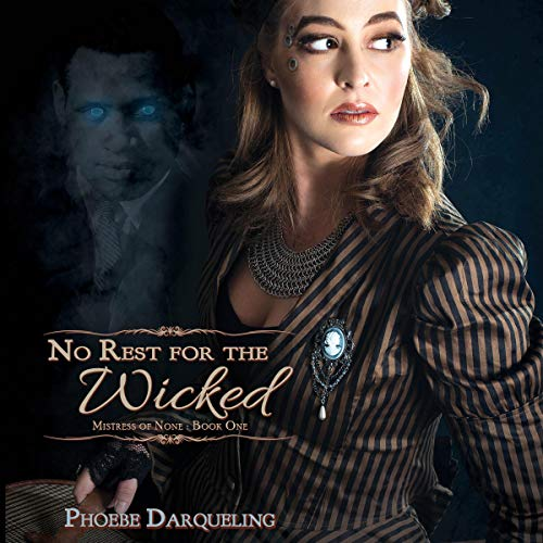 No Rest for The Wicked Audiobook By Phoebe Darqueling cover art