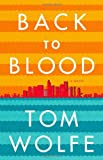 Image of Back to Blood: A Novel