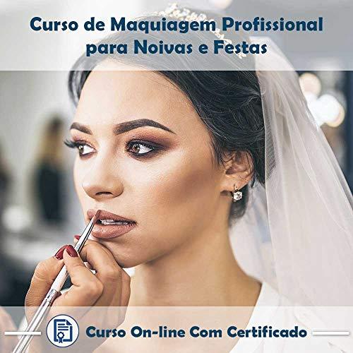 Curso online em videoaula de Maquiagem Profissional para Noivas e Festas com Certificado + 2 brindes