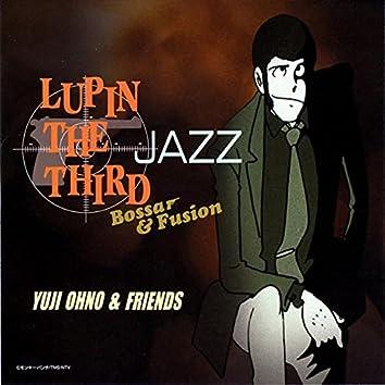 LUPIN THE THIRD JAZZ - Bossa & Fusion