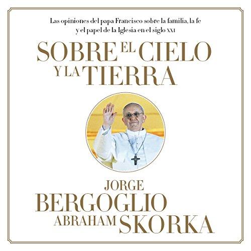 Sobre el cielo y la tierra audiobook cover art