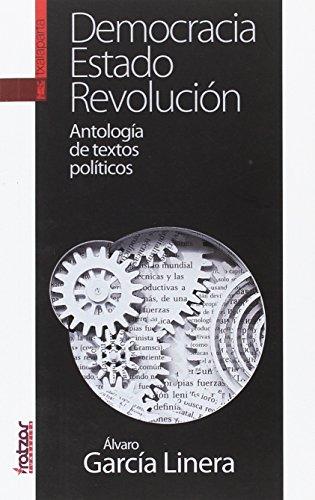 Democracia, Estado, Revolución: Antología de textos políticos (GEBARA)