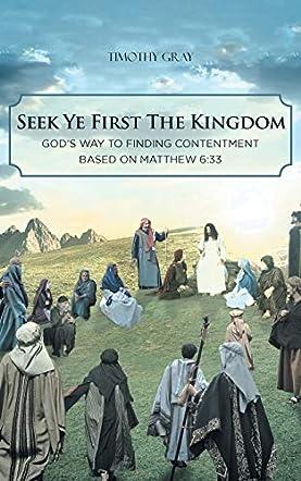 Seek Ye First The Kingdom