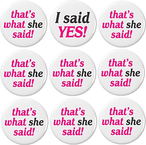 "I said YES! / 8 that's what she said! (Bachelorette Party Bride) 2.25"" Large Magnets"