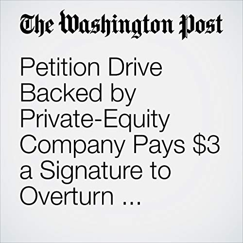 Petition Drive Backed by Private-Equity Company Pays $3 a Signature to Overturn California's New Law Ending Cash Bail copertina