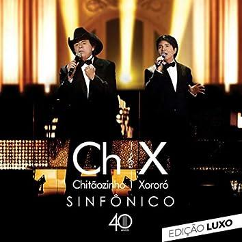 Sinfônico 40 anos (Edição Luxo) (Ao Vivo)