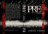 Prey (Prey second book of Greer's adventures 2) (English Edition)