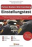 Polizei Baden-Württemberg Einstellungstest: Eignungstest im Polizei-Auswahlverfahren BW bestehen