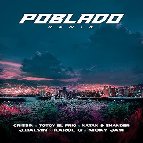J Balvin, Karol G & Nicky Jam feat. Crissin, Totoy El Frio & Natan & Shander