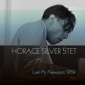 Horace Silver 5TET: Live at Newport 1959