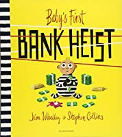 Baby's First Bank Heist (Baby Frank 1)