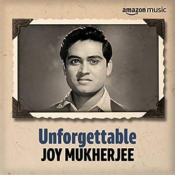 Unforgettable: Best of Joy Mukherjee