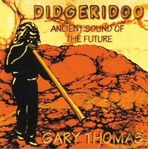 Didgeridoo-Ancient Sound