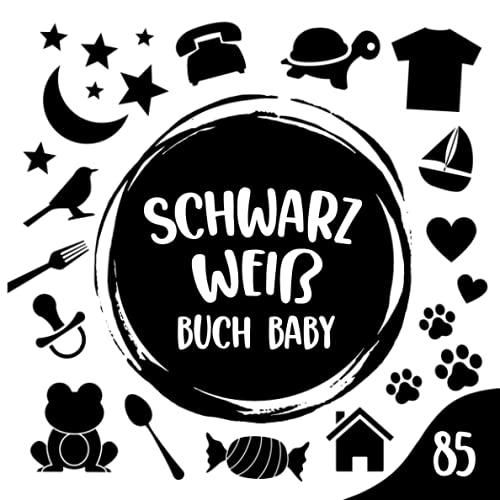 Schwarz Weiß Buch Baby: Black & White Board Book, Kontrastkarten Baby, Kontrastbuch Baby, Mein Erstes Fokusbuch, Baby Eye Buch, Fokusbuch Baby, Kontrast Buch Baby, Babybuch Schwarz Weiß