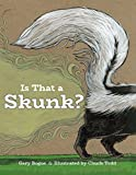 Image of Is That a Skunk?
