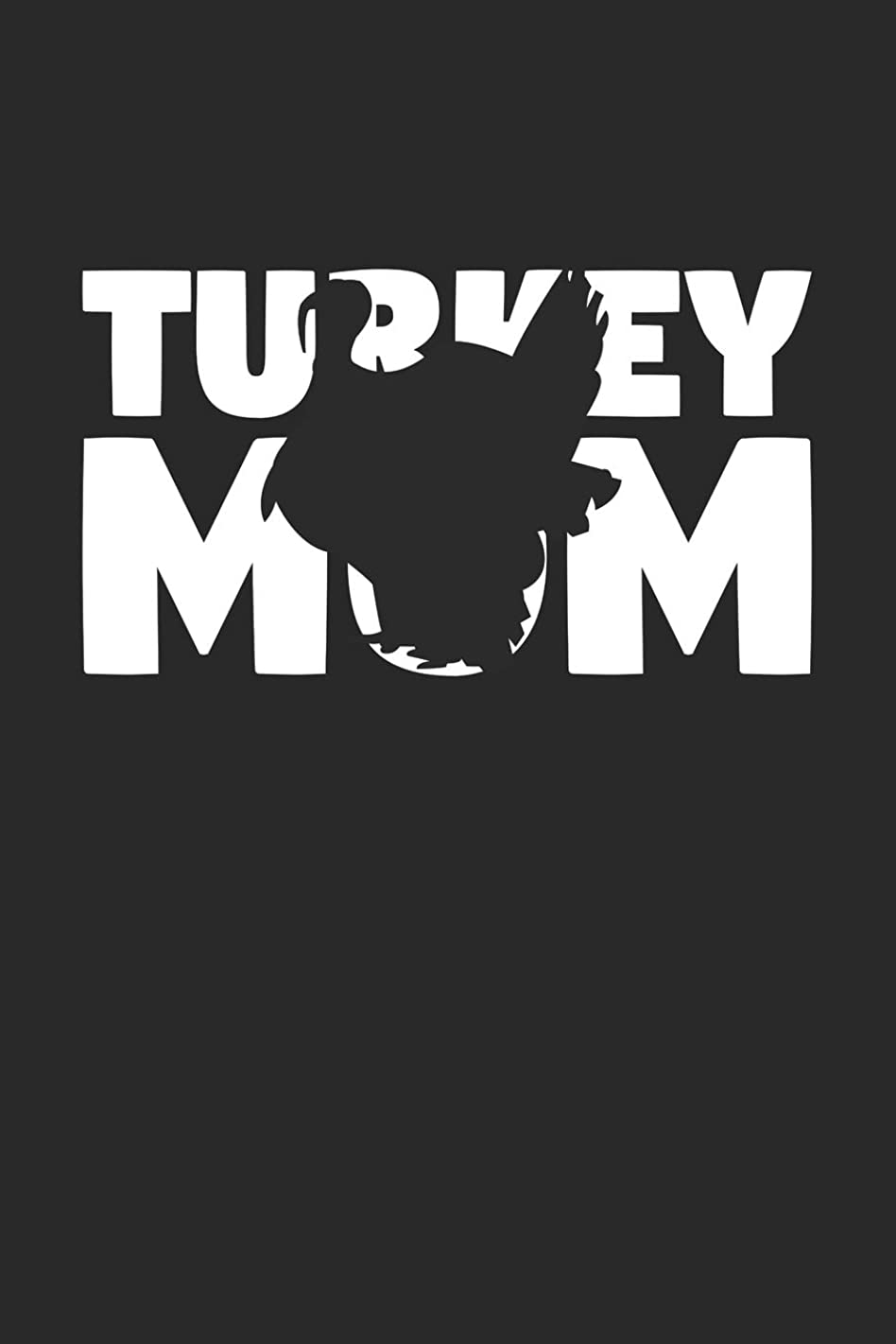 Turkey Mom Turkey Notebook - Gift for Animal Lovers - Turkey Journal: Medium College-Ruled Diary, 110 page, Lined, 6x9 (15.2 x 22.9 cm)