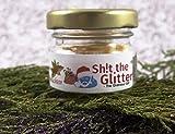 Shit The Glitter - X-Mas Collection (10er Glas) perfekt als kleines Geschenk für Menschen die Schon Alles haben!