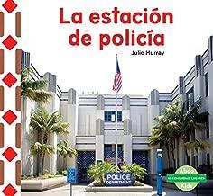 La Estación de Policía (the Police Station ) (Mi Comunidad: Lugares (My Community: Places)) (Spanish Edition)