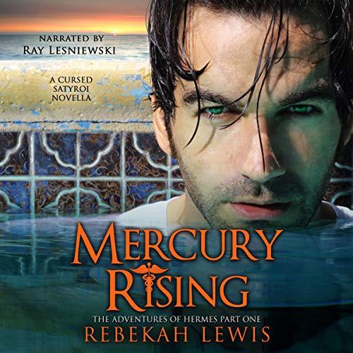Mercury Rising (A Cursed Satyroi Novella) cover art