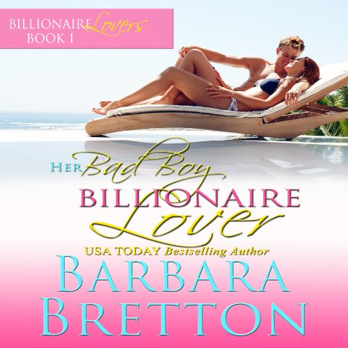 Her Bad Boy Billionaire Lover audiobook cover art