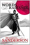 Words of Radiance - The Stormlight Archive Book Two by Sanderson, Brandon (2014) Hardcover