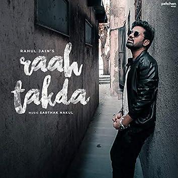 Raah Takda (feat. Rahul Jain)