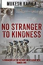 No Stranger to Kindness
