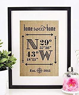 Personalized Home Sweet Home Sign, Housewarming Gift, New Home Decor, Homeowner, Wedding, Anniversary, Real Estate Closing, Latitude Longitude (8x10 or 11x14 Burlap Print)