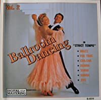 Ballroom Dancing: In Strict Tempo, Vol. 2