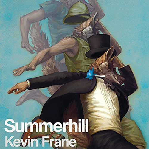 Summerhill                   By:                                                                                                                                 Kevin Frane                               Narrated by:                                                                                                                                 Jeremy Sewell                      Length: 7 hrs and 33 mins     53 ratings     Overall 4.6