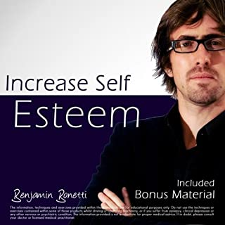 Increase Self Esteem with Hypnosis - Plus International Bestselling Relaxation Audio cover art