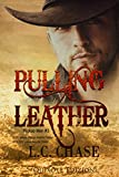Pulling leather - Edizione Italiana: Pickup Men, Vol. 3
