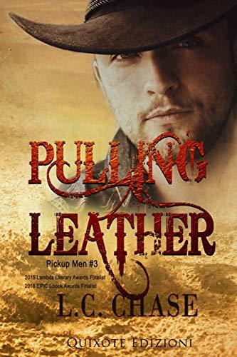 Pulling leather - Edizione Italiana: Pickup Men, Vol. 3