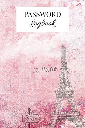 Paris Internet Password Logbook: Alphabetical Internet Password Organizer | Eiffel Tower