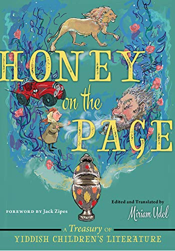 Honey on the Page: A Treasury of Yiddish Children's Literature (English Edition)