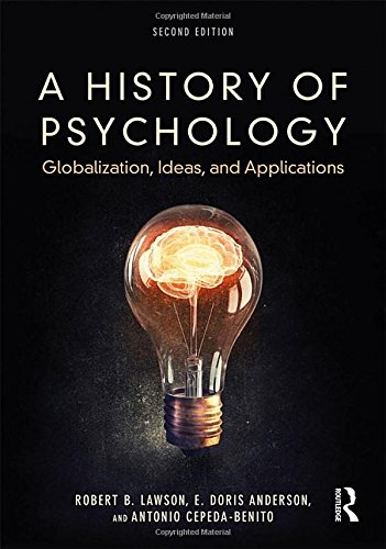 A History of Psychology: Globalization, Ideas, and Applications