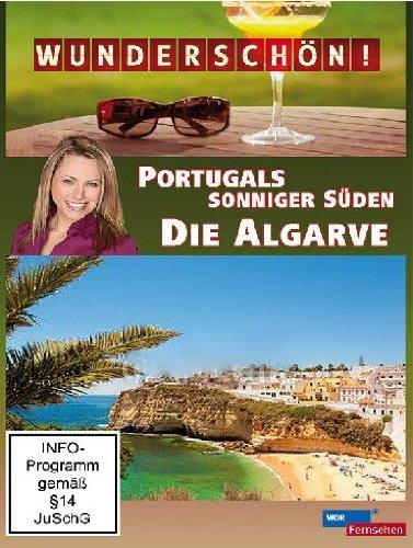 Wunderschön! - Die Algarve: Portugals sonniger Süden