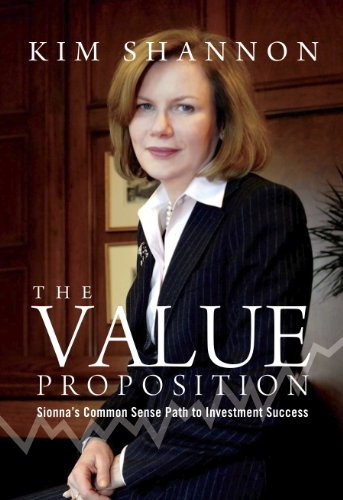 The Value Proposition: Sionna's Common Sense Path to Investment Success (English Edition)