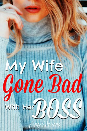 MY WIFE GONE BAD WITH HER BOSS: Watching and Sharing my
