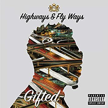 Highways & Fly Ways