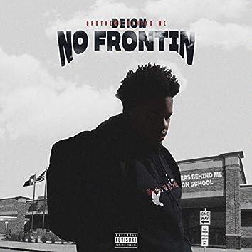 No Frontin'