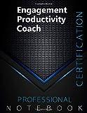 Engagement Productivity Coach Certification Exam Preparation Notebook, examination study writing...