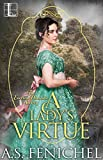 A Lady's Virtue: A Humorous Historical Regency Romance (Everton Domestic Society Book 3)