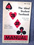 4-3-2-1 Manual: The Ideal Student Textbook