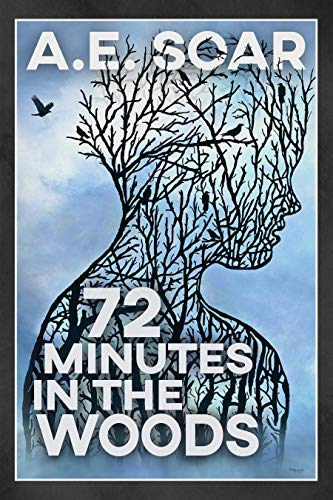 72 Minutes in the Woods (English Edition)