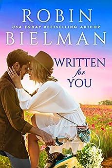Written For You by [Robin Bielman]