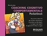 Coaching cognitivo-comportamentale: Strumenti e tecniche per aiutare nel processo di cambiamento i coach, i manager e gli esperti di apprendimento e sviluppo ... (Management Pocketbooks) (Italian Edition)