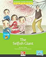 The Selfish Giant + e-zone: Helbling Young Readers Classics, Level d/fuer vertiefenden oder bilingualen Unterricht
