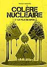 Colère nucléaire, tome 3 : La folie du Japon par Imashiro