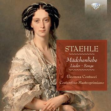 Staele: Mädchenliebe, Lieder, Songs